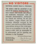 "Circa 1973 National League ""No Visitors"" Sign - Broadside"