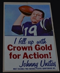 Mid 1960s Johnny Unitas Baltimore Colts Crown Gold Gasoline advertising piece