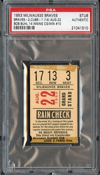 August 22, 1953 Milwaukee Braves vs Chicago Cubs Ticket Stub Bob Buhl 14 inning game Win #10
